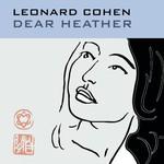 Leonard Cohen, Dear Heather mp3