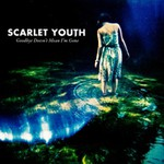 Scarlet Youth, Goodbye Doesn't Mean I'm Gone