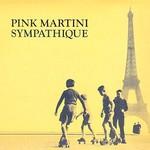 Pink Martini, Sympathique