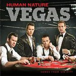 Human Nature, Vegas: Songs From Sin City