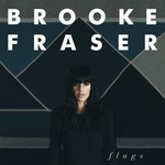 Brooke Fraser, Flags