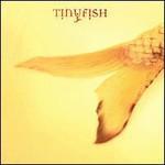 Tinyfish, Tinyfish