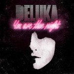 Deluka, You Are The Night