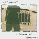 Pinback, Summer in Abaddon