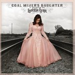 Loretta Lynn, Coal Miner's Daughter: A Tribute To Loretta Lynn