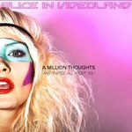 Alice in Videoland, A Million Thoughts And They're All About You mp3