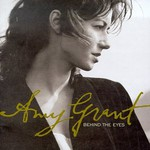 Amy Grant, Behind the Eyes