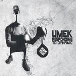 Umek, Responding To Dynamic