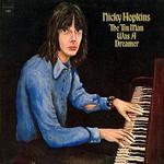 Nicky Hopkins, The Tin Man Was a Dreamer