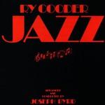 Ry Cooder, Jazz