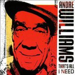 Andre Williams, That's All I Need mp3