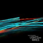 Black Sun Empire, Lights & Wires