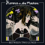 Florence and The Machine, Between Two Lungs mp3