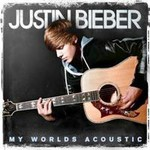 Justin Bieber, My Worlds Acoustic