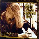 Kenny Wayne Shepherd, Trouble Is... mp3
