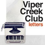 Viper Creek Club, Letters