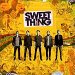 Sweet Thing, Sweet Thing