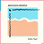 Restless People, Restless People