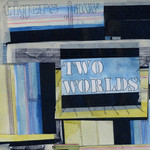 Tigers Jaw, Two Worlds
