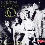 Eighties Ladies, Ladies of the Eighties