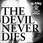 Slaine, The Devil Never Dies