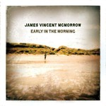 James Vincent McMorrow, Early in the Morning