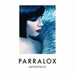 Parralox, Metropolis
