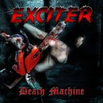 Exciter, Death Machine