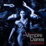 Various Artists, The Vampire Diaries: Original Television Soundtrack