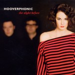 Hooverphonic, The Night Before