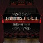 Marianas Trench, Masterpiece Theatre