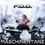 F.O.D., Maschinentanz