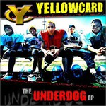 Yellowcard, The Underdog EP