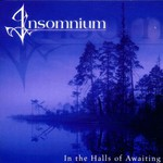 Insomnium, In the Halls of Awaiting