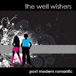The Well Wishers, Post Modern Romantic