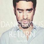 Gabriel Rios, The Dangerous Return