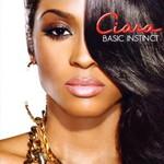 Ciara, Basic Instinct