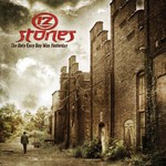 12 Stones, The Only Easy Day Was Yesterday