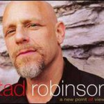 Tad Robinson, A New Point of View