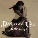 Deborah Cox, One Wish