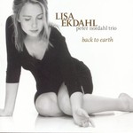 Lisa Ekdahl, Back to Earth (feat. Peter Nordahl Trio)