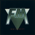 FM, Indiscreet