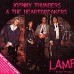 Johnny Thunders & The Heartbreakers, L.A.M.F. The Lost '77 Mixes