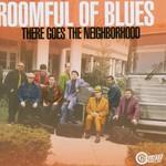 Roomful of Blues, There Goes the Neighborhood