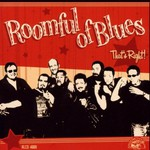 Roomful of Blues, That's Right