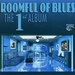 Roomful of Blues, The First Album