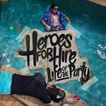 Heroes for Hire, The Life of the Party