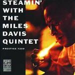 Miles Davis Quintet, Steamin' With the Miles Davis Quintet