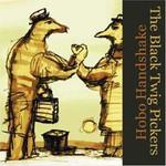 The Black Twig Pickers, Hobo Handshake