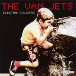 The Van Jets, Electric Soldiers